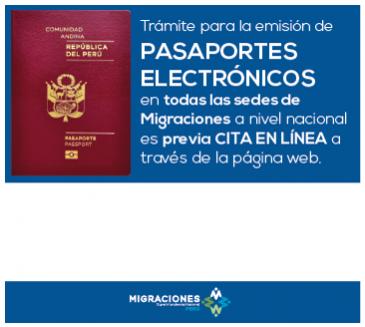 Trámite para la emisión de Pasaportes Electrónicos  en todas las sedes de Migraciones a nivel nacional es previa Cita en Línea