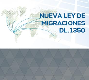 Nueva Ley de Migraciones (DL N°1350)